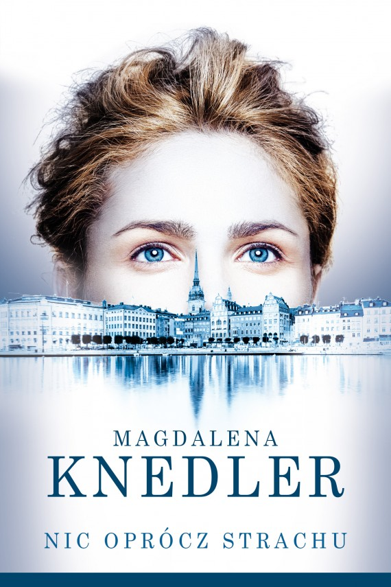 okładka Nic oprócz strachuebook | EPUB, MOBI | Magdalena  Knedler
