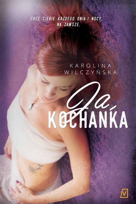 okładka Ja, Kochankaebook | EPUB, MOBI | Karolina Wilczyńska