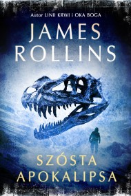 okładka Szósta apokalipsa. Ebook | EPUB,MOBI | James Rollins