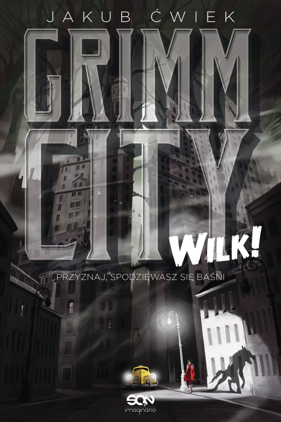 okładka Grimm City. Wilk!ebook | EPUB, MOBI | Jakub Ćwiek