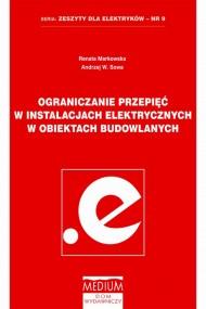 okładka Ograniczenia przepięć w instalacjach elektrycznych w obiektach budowlanych, Ebook | Renata  Markowska, Andrzej W. Sowa