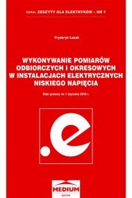okładka Wykonywanie pomiarów odbiorczych i okresowych w instalacjach elektrycznych niskiego napięcia, Ebook | Fryderyk Łasak