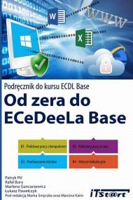 okładka Od zera do ECeDeeLa BASE. Ebook | PDF | Patryk Pić, Rafał Bury, Marlena Gancarzewicz, Łukasz Pawełczyk