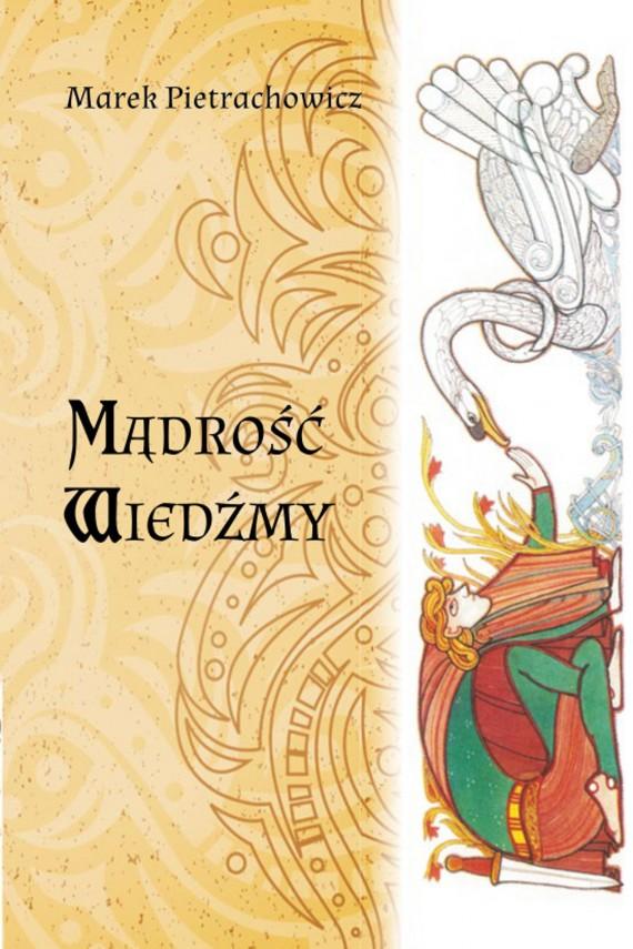 okładka Mądrość Wiedźmy. Ebook | EPUB, MOBI | Marek  Pietrachowicz