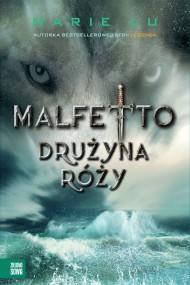 okładka Malfetto. Drużyna Róży, Ebook   Marie Lu