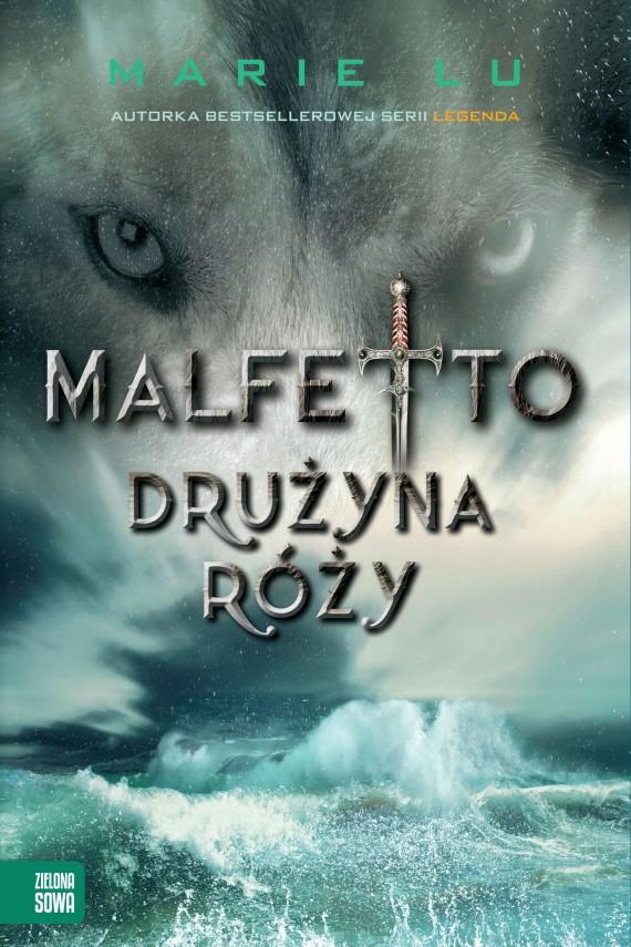 okładka Malfetto. Drużyna Róży. Ebook   EPUB, MOBI   Marie Lu