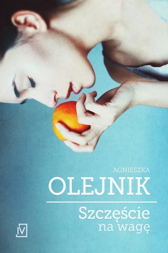 okładka Szczęście na wagę. Ebook | EPUB, MOBI | Agnieszka Olejnik