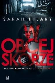 okładka W obcej skórze. Ebook | EPUB,MOBI | Sarah  Hilary