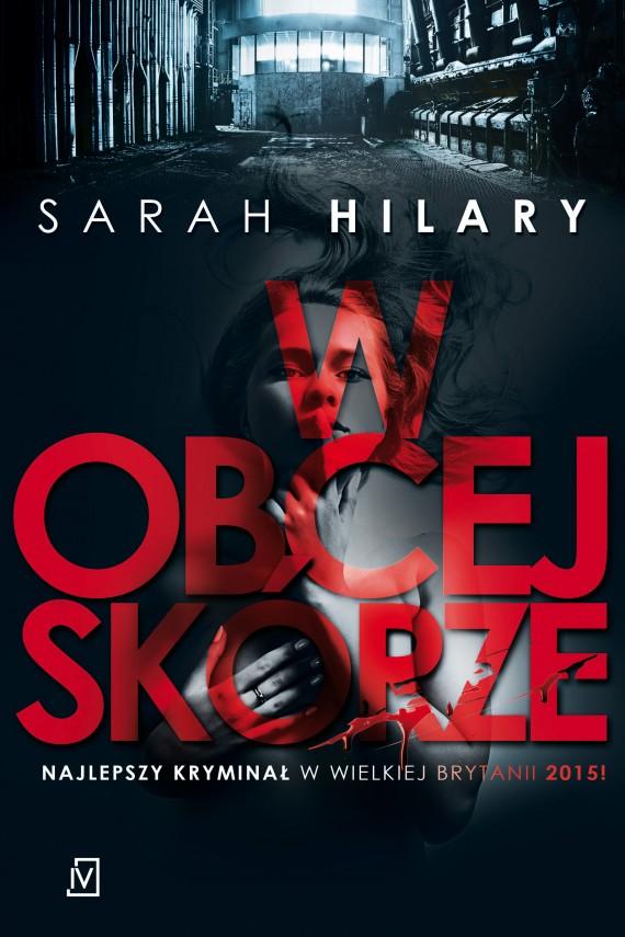 okładka W obcej skórze. Ebook | EPUB, MOBI | Sarah  Hilary