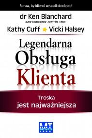 okładka Legendarna obsługa Klienta, Ebook | Ken Blanchard, Kathy Cuff, Vicki Halsey