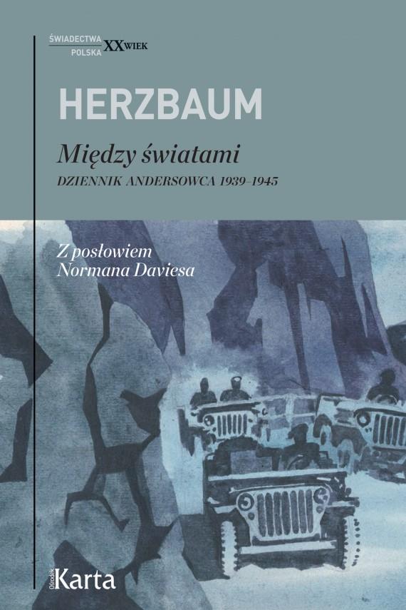 okładka Między światami. Dziennik andersowca 1939–1945ebook | EPUB, MOBI | Edward Herzbaum