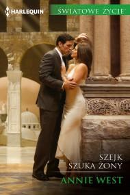 okładka Szejk szuka żony. Ebook | EPUB,MOBI | Annie West