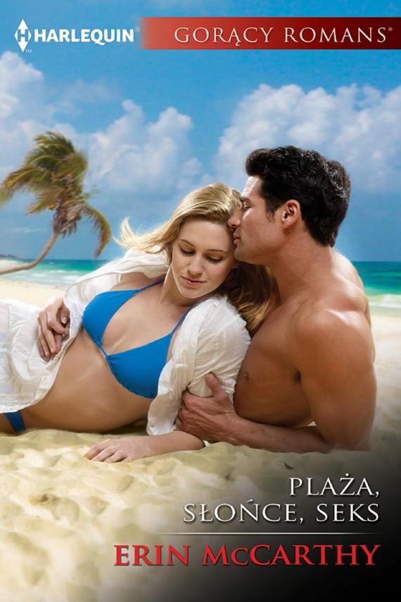 okładka Plaża, słońce, seks. Ebook | EPUB, MOBI | Erin McCarthy