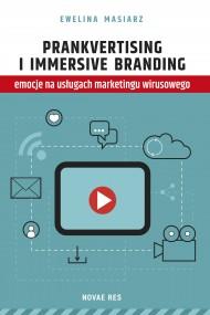 okładka Prankvertising i immersive branding - emocje na usługach marketingu wirusowego. Ebook   EPUB,MOBI   Ewelina  Masiarz