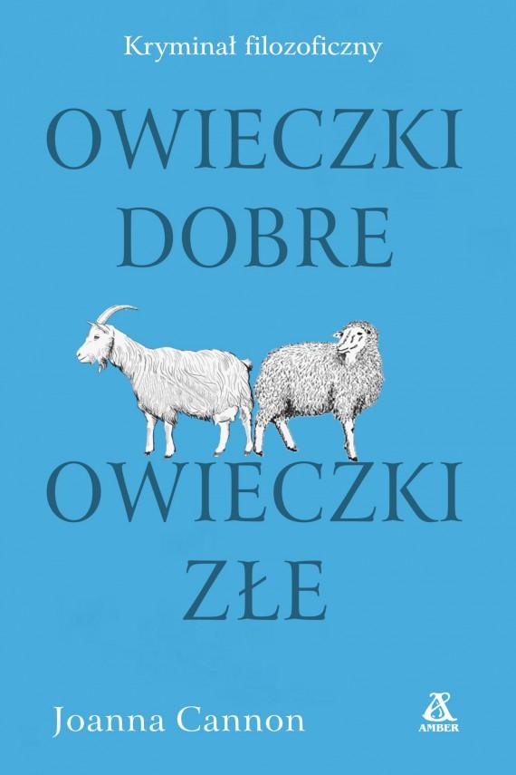 okładka Owieczki dobre, owieczki złe. Ebook | EPUB, MOBI | Joanna Cannon