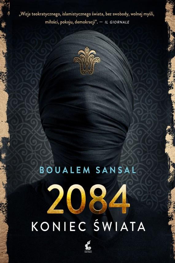okładka 2084 Koniec świataebook | EPUB, MOBI | Boualem Sansal