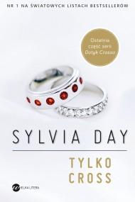 okładka Tylko Cross. Ebook | EPUB,MOBI | Sylvia Day