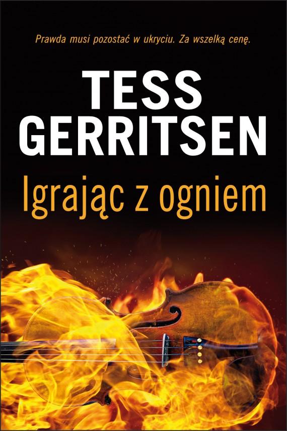 okładka Igrając z ogniemebook | EPUB, MOBI | Tess Gerritsen