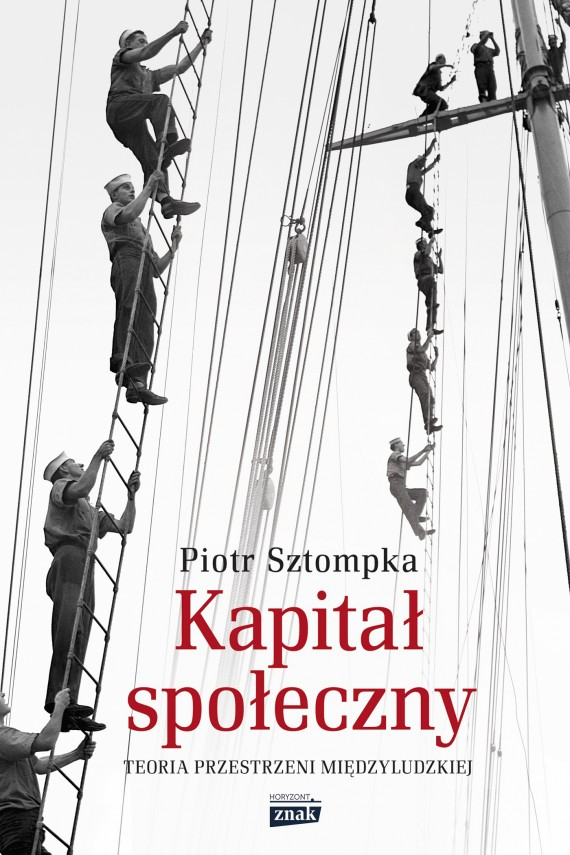 okładka Kapitał społeczny. Teoria przestrzeni międzyludzkiejebook | EPUB, MOBI | Piotr Sztompka