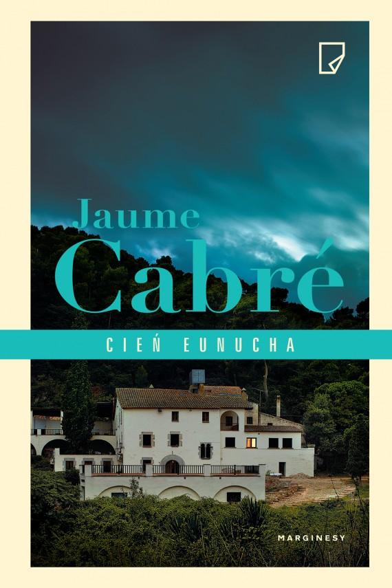 okładka Cień Eunuchaebook | EPUB, MOBI | Jaume  Cabré