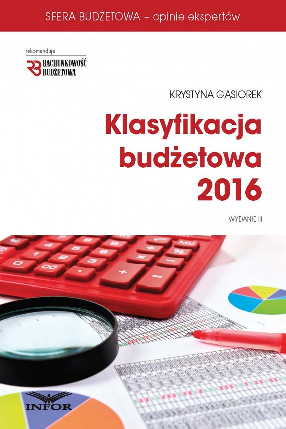 okładka Klasyfikacja budżetowa 2016. Wydanie III. Ebook | PDF | Krystyna Gąsiorek
