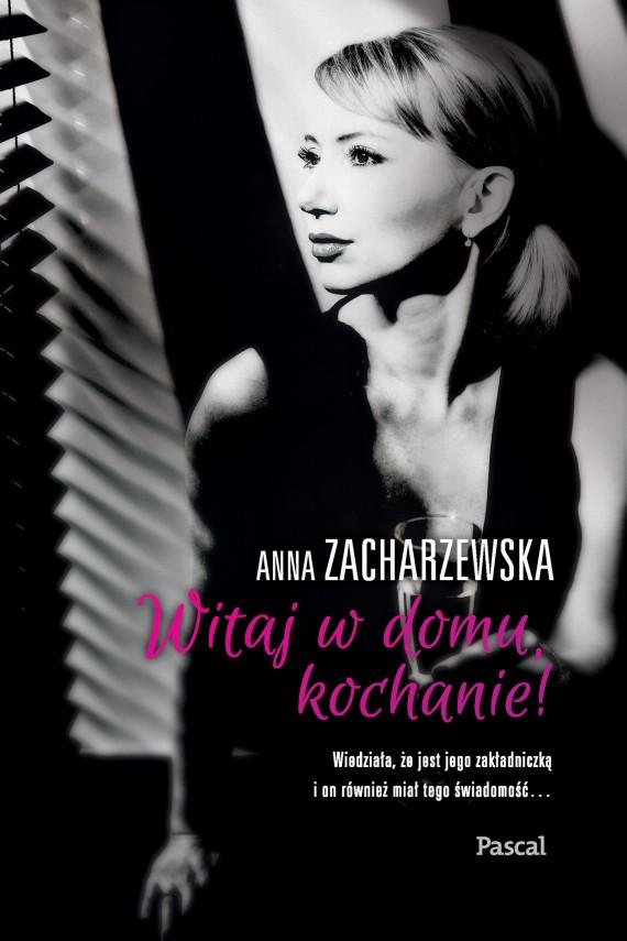 okładka Witaj w domu kochanie!. Ebook | EPUB, MOBI | Anna Zacharzewska