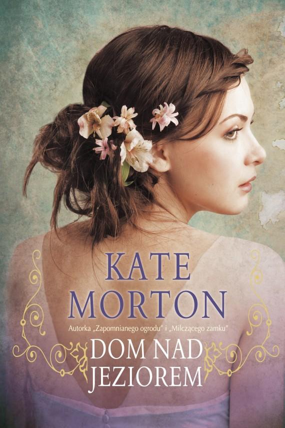 okładka Dom nad jezioremebook | EPUB, MOBI | Kate Morton