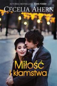 okładka Miłość i kłamstwa. Ebook | EPUB,MOBI | Cecelia Ahern