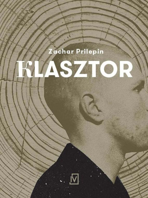 okładka Klasztor. Ebook | EPUB, MOBI | Zakhar  Prilepin