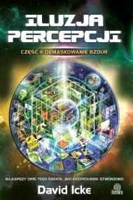 okładka Iluzja percepcji. Część II. Demaskowanie bzdur. Ebook   EPUB,MOBI   David Icke