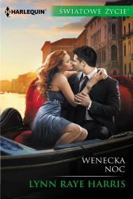 okładka Wenecka noc. Ebook | EPUB,MOBI | Lynn Raye  Harris
