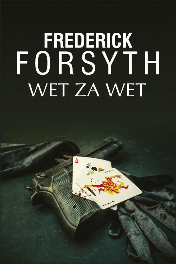 okładka Wet za wetebook | EPUB, MOBI | Frederick Forsyth