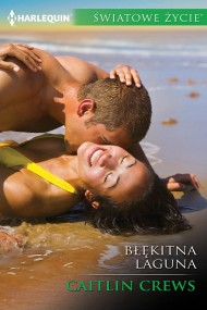 okładka Błękitna laguna. Ebook | EPUB,MOBI | Caitlin Crews