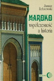 okładka Maroko - współczesność a historia, Ebook | Janusz  Żebrowski