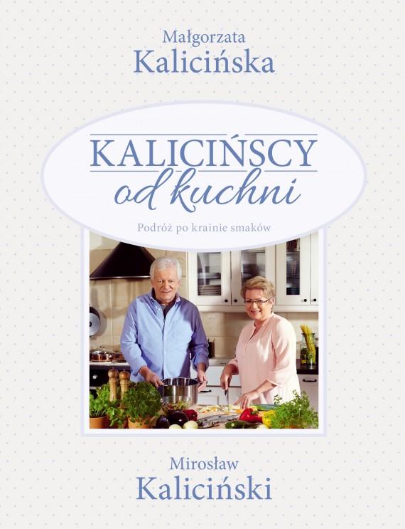 okładka Kalicińscy od kuchniebook | EPUB, MOBI | Małgorzata Kalicińska, Mirosław Kaliciński