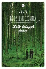 okładka Lato leśnych ludzi. Ebook | EPUB,MOBI | Maria Rodziewiczówna