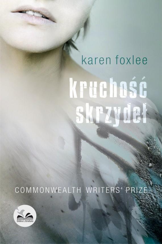 okładka Kruchość skrzydeł. Ebook | EPUB, MOBI | Karen  Foxlee