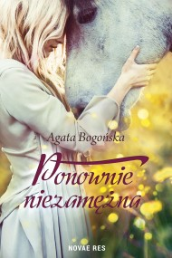 okładka Ponownie niezamężna. Ebook | EPUB,MOBI | Agata  Bogońska