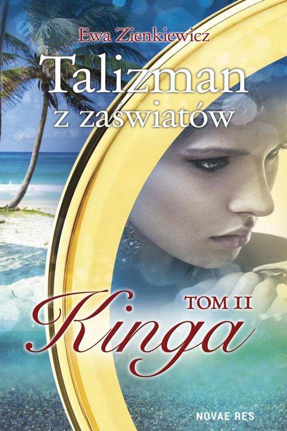 okładka Talizman z zaświatów. Tom II. Kinga. Ebook   EPUB, MOBI   Ewa  Zienkiewicz