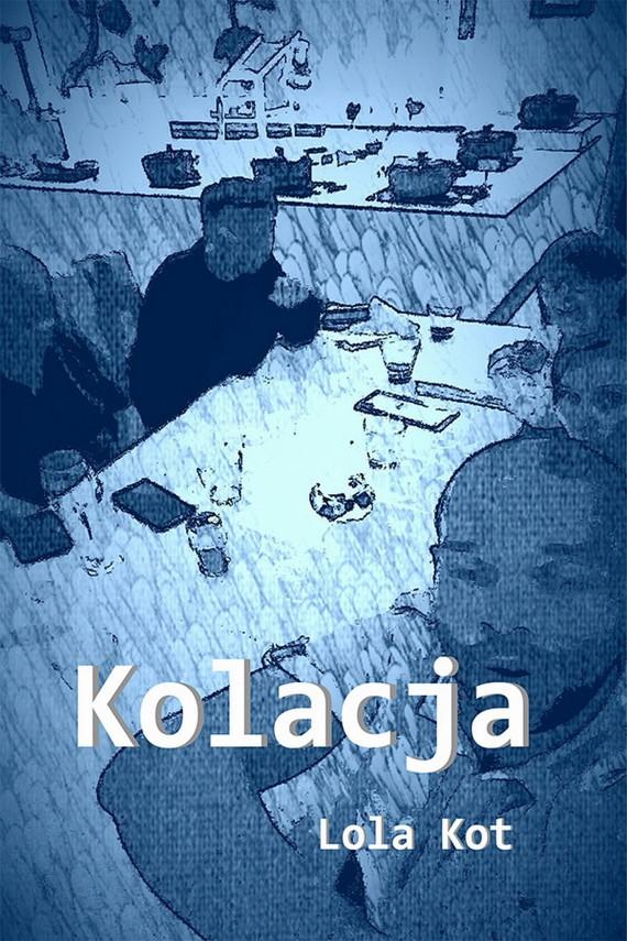 okładka Kolacjaebook | EPUB, MOBI | Lola  Kot