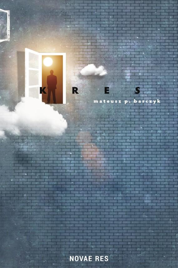okładka Kres. Ebook | EPUB, MOBI | Mateusz P.  Barczyk