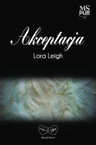 okładka Akceptacja. Ebook | EPUB,MOBI | Lora Leigh