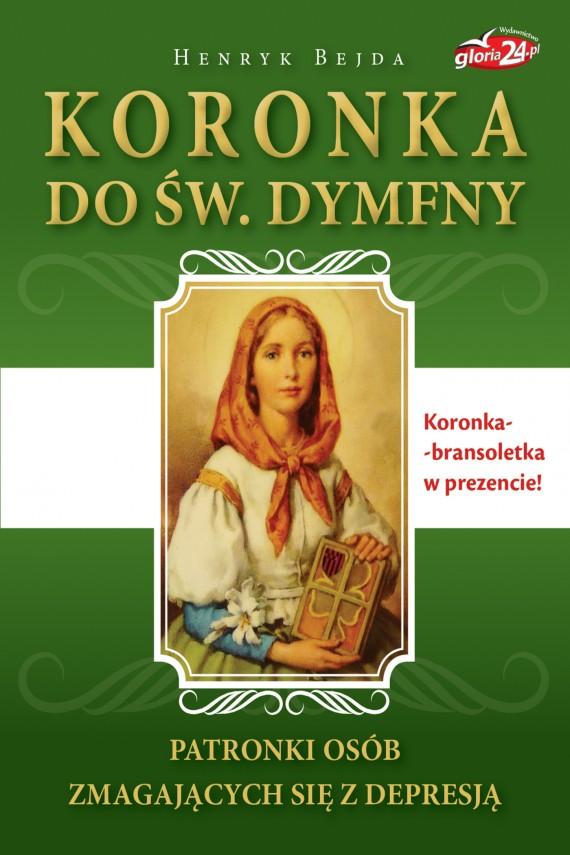 okładka Koronka do św. Dymfny, patronki osób zmagających się z depresjąebook   EPUB, MOBI   Henryk Bejda