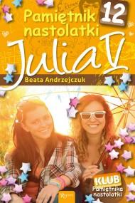 okładka Pamiętnik nastolatki 12. Julia V. Ebook | EPUB,MOBI | Beata Andrzejczuk