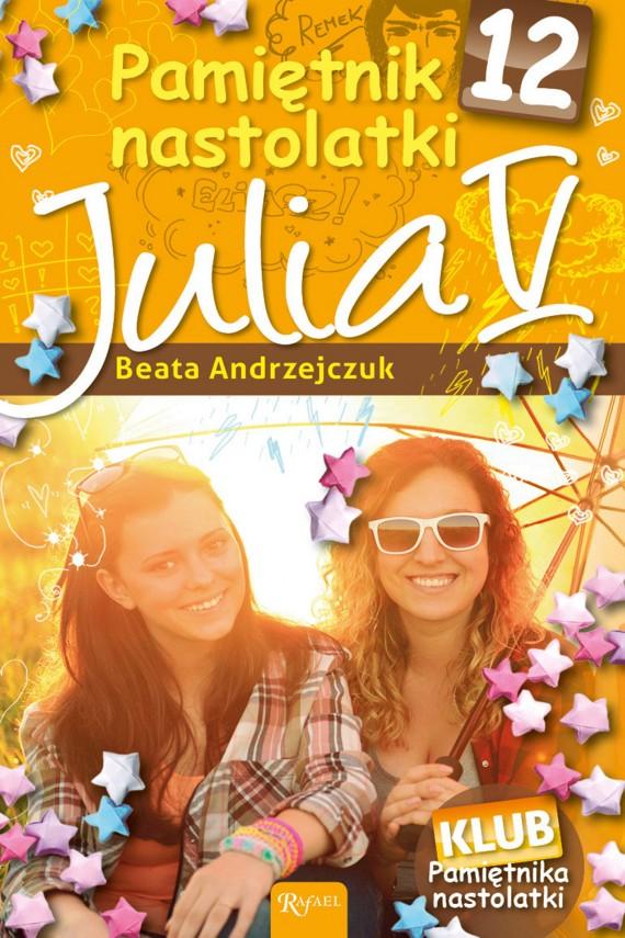 okładka Pamiętnik nastolatki 12. Julia V. Ebook | EPUB, MOBI | Beata Andrzejczuk