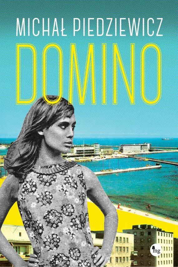 okładka Domino. Ebook | EPUB, MOBI | Michał Piedziewicz