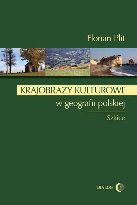 okładka Krajobrazy kulturowe w geografii polskiejebook | EPUB, MOBI | Florian Plit