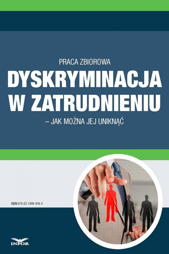 okładka Dyskryminacja w zatrudnieniu – jak można jej uniknąćebook | PDF | INFOR PL SA