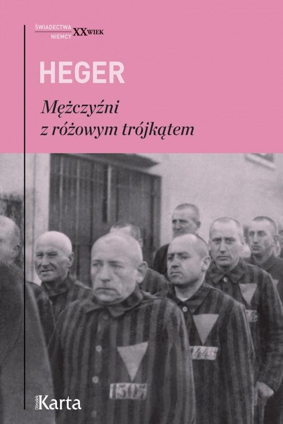 okładka Mężczyźni z różowym trójkątemebook | EPUB, MOBI | Heinz Heger