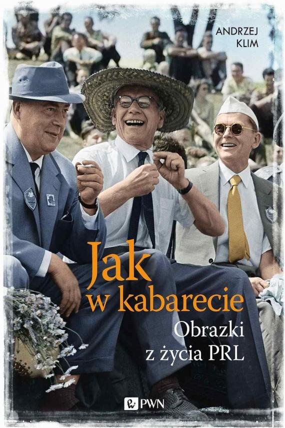 okładka Jak w kabarecie. Obrazki z życia PRLebook | EPUB, MOBI | Andrzej Klim